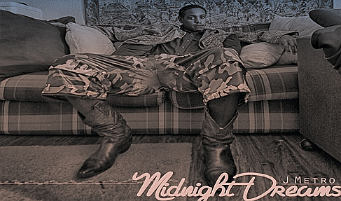 "J METRO RELEASES NEW SINGLE ""MIDNIGHT DREAMS""! AS FEATURED ON GREAT DAY HOUSTON."