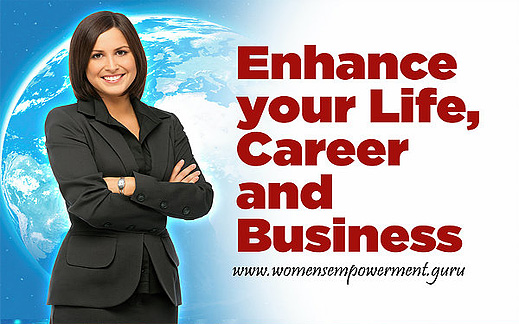"""Enhance your Life, Career and Business with """"Womens Empowerment"""""""