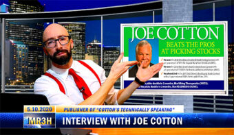 "INTERVIEW WITH JOE COTTON, PUBLISHER OF ""COTTON'S TECHNICALLY SPEAKING"",  A WEEKLY STOCK INVESTMENT LETTER"