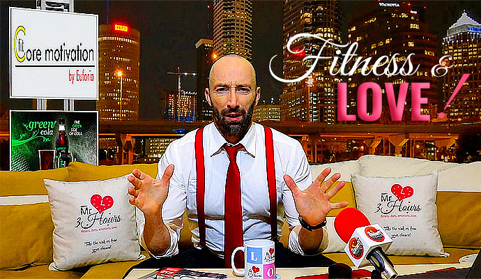 """""""Fit Core Motivation by Euforia"""" Сподели с Mr. 3Hours: Какво е общото между Любовта и Фитнеса?"""