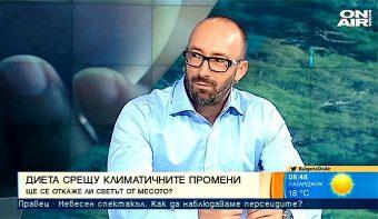 """Диета срещу климата беше темата, която кометирах в """"България сутрин"""" по ON Air Bulgaria (+видео)"""